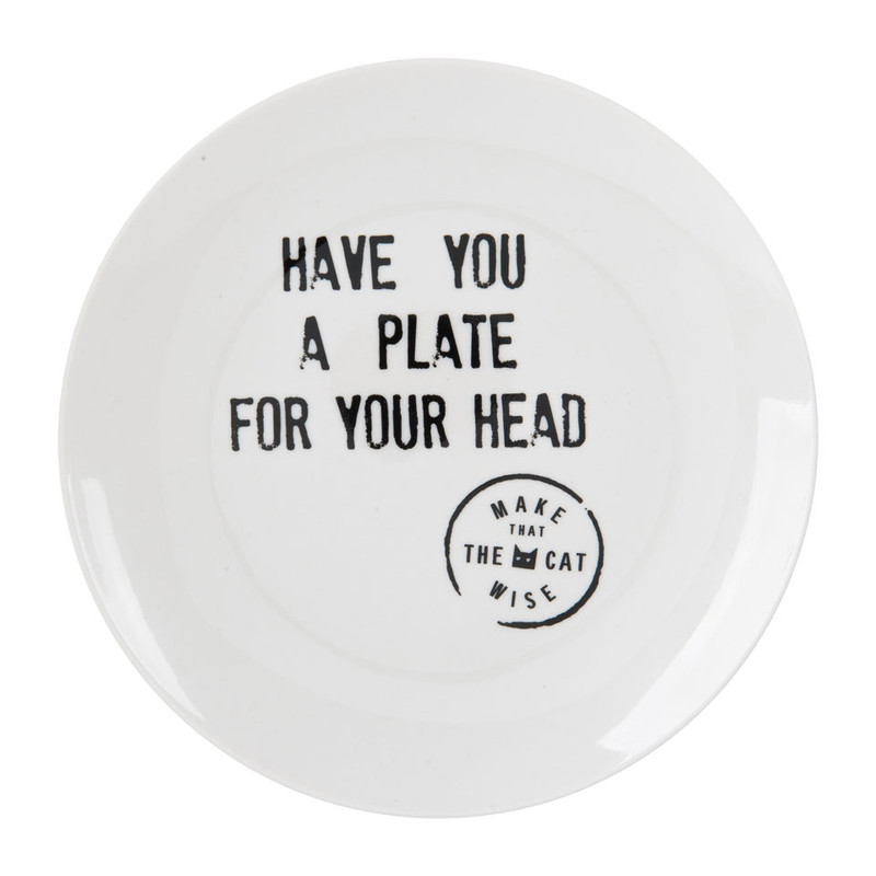 Bord Have You A Plate For Your Head - wit - 18,5 cm