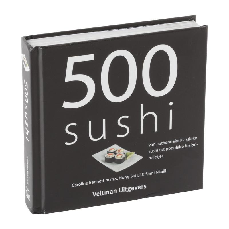 Kookboek 500 sushi - Caroline Bennett m.m.v. Hong Sui Li & Sami Nkaili